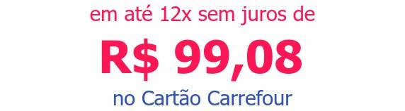 em até 12x sem juros deR$ 99,08no Cartão Carrefour