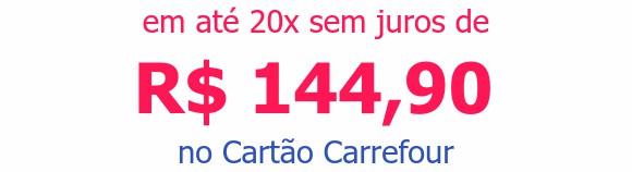 em até 20x sem juros deR$ 144,90no Cartão Carrefour