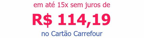 em até 15x sem juros deR$ 114,19no Cartão Carrefour