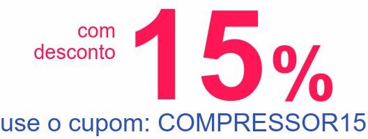 comdesconto15%use o cupom: COMPRESSOR15