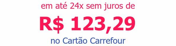 em até 24x sem juros deR$ 123,29no Cartão Carrefour