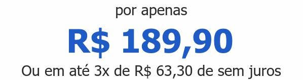 por apenas R$ 189,90Ou em até 3x de R$ 63,30 de sem juros