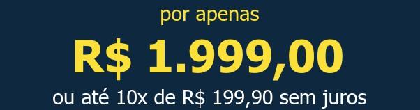 por apenas R$ 1.999,00ou até 10x de R$ 199,90 sem juros